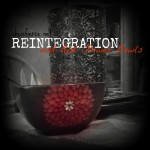 Reintegration and Red Flower Bowls